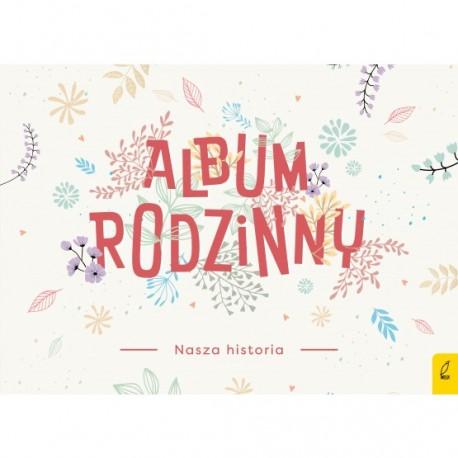 Album rodzinny Nasza historia Wilga