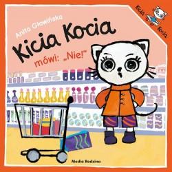 Kicia Kocia mówi: NIE! Anita Głowińska