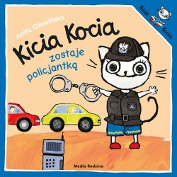 Kicia Kocia zostaje policjantką Anita Głowińska
