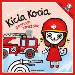 Kicia Kocia poznaje strażaka Anita Głowińska