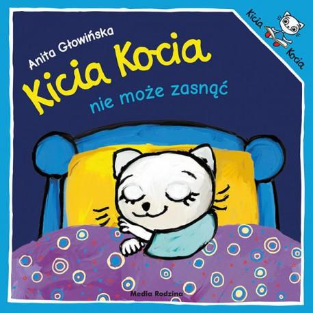 Kicia Kocia nie może zasnąć Anita Głowińska