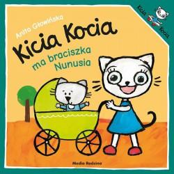 Kicia Kocia ma braciszka Nunusia Anita Głowińska