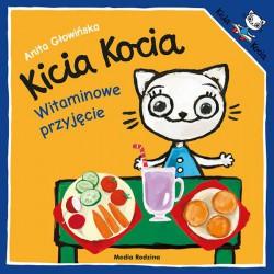 Kicia Kocia. Witaminowe przyjęcie Anita Głowińska