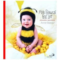 Album dziecka Moje pierwsze pięć lat Anne Geddes